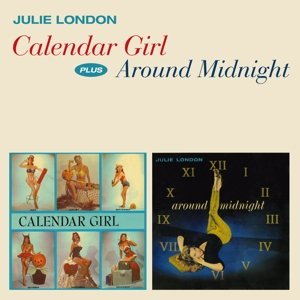 Calendar Girl+Around Midnight