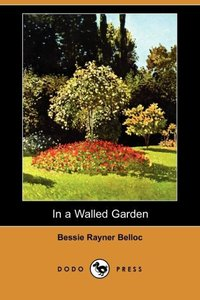 IN A WALLED GARDEN (DODO PRESS