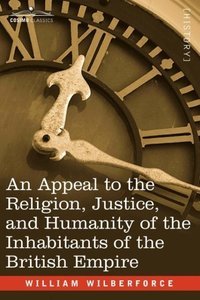 An Appeal to the Religion, Justice, and Humanity of the Inhabita
