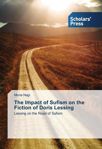 The Impact of Sufism on the Fiction of Doris Lessing
