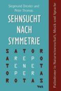 Sehnsucht nach Symetrie