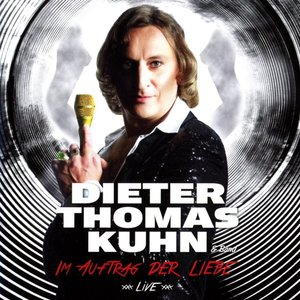 Kuhn&Band;Im Auftrag Der Liebe-Live
