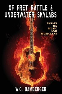 Of Fret Rattle & Underwater Skylabs