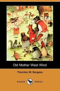 Old Mother West Wind (Dodo Press)