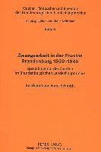 Zwangsarbeit in der Provinz Brandenburg 1939-1945