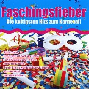 Faschingsfieber-Die kultigsten Hits zum Karneval !