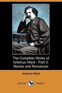 COMP WORKS OF ARTEMUS WARD - P