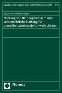 Nutzung von Binnengewässern und völkerrechtliche Haftung für gre