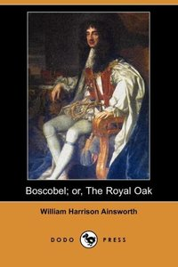 BOSCOBEL OR THE ROYAL OAK (DOD