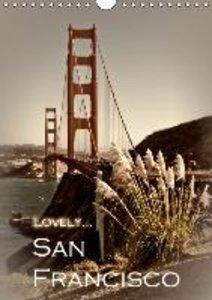 LOVELY... SAN FRANCISCO (UK - Version) (Wall Calendar 2015 DIN A