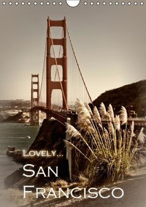 LOVELY... SAN FRANCISCO (UK - Version) (Wall Calendar 2015 DIN A