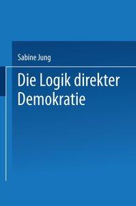 Die Logik direkter Demokratie