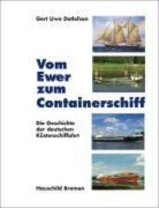 Vom Ewer zum Containerschiff