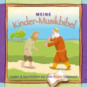 Meine Kindermusikbibel (Neues Testament)