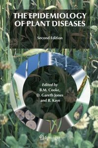 The Epidemiology of Plant Diseases