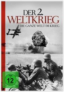 Der 2.Weltkrieg-Die Ganze Welt Im Krieg