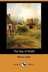 The Day of Wrath (Dodo Press)