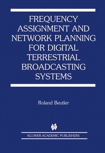 Frequency Assignment and Network Planning for Digital Terrestria