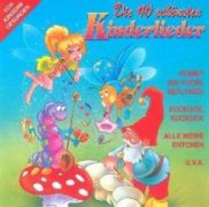 Die 40 Schönsten Kinderlieder