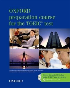 Oxford Preparation Course for the TOEIC Test - New Edition. Stud