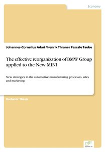 The effective reorganization of BMW Group applied to the New MIN