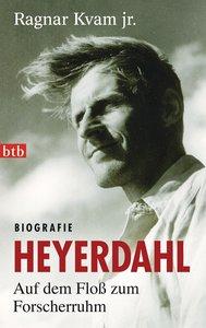 Heyerdahl. Auf dem Floß zum Forscherruhm