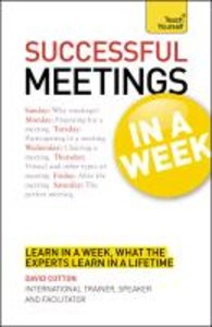 Successful Meetings in a Week a Teach Yourself Guide