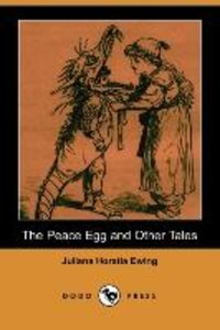 The Peace Egg and Other Tales (Dodo Press)