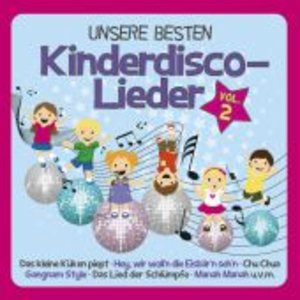Unsere Besten Kinderdisco-Lieder Vol.2