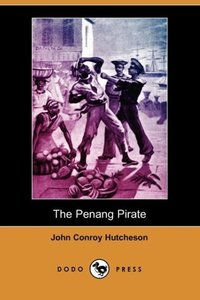 The Penang Pirate (Dodo Press)