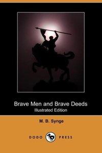 Brave Men and Brave Deeds (Illustrated Edition) (Dodo Press)