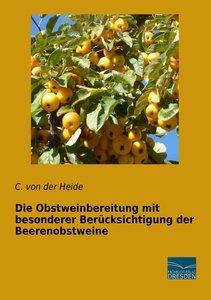 Die Obstweinbereitung mit besonderer Berücksichtigung der Beeren