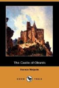 The Castle of Otranto (Dodo Press)
