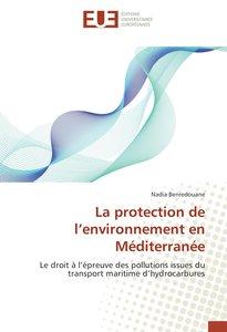 La protection de l\'environnement en Méditerranée