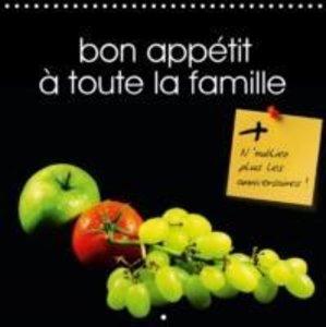 bon appétit à toute la famille (Calendrier mural 2015 300 × 300