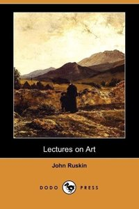 Lectures on Art (Dodo Press)