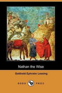 Nathan the Wise (Dodo Press)