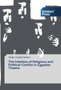 The Interface of Religious and Political Conflict in Egyptian Th