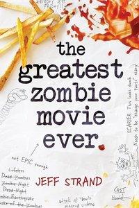 Greatest Zombie Movie Ever