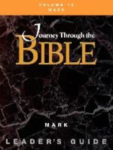 Journey through the Bible Volume 10, Mark Leader's Guide