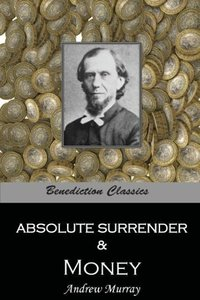 Absolute Surrender & Money