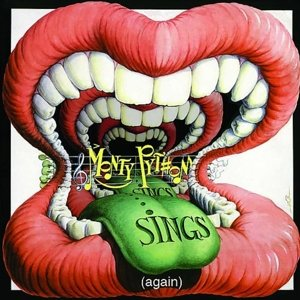 Monty Python Sings (Again) (Deluxe Edition)