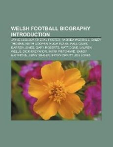 Welsh football biography Introduction