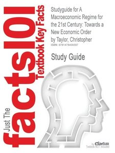 Studyguide for a Macroeconomic Regime for the 21st Century