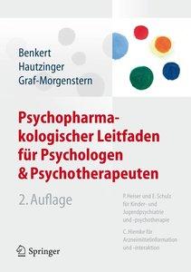 Psychopharmakologischer Leitfaden für Psychologen und Psychother