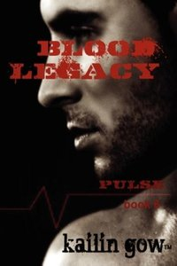 Blood Legacy (PULSE Vampire Series #6)