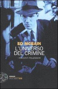 L\'universo del crimine. I racconti polizieschi