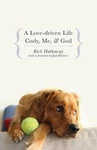 A Love-Driven Life