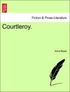 Courtleroy. Vol. III.