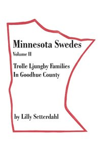 Minnesota Swedes Volume II